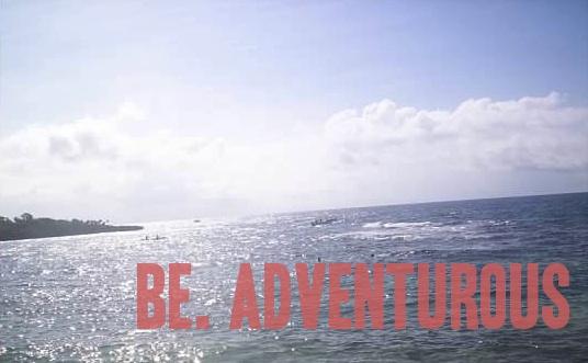 BE.ADVENTUROUS
